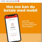 Circle K post med illustrasjon av mobil og tekst om at man nå kan betale med mobilen